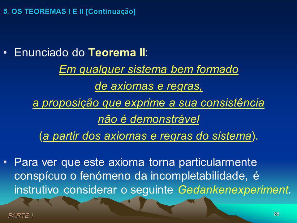 5. OS TEOREMAS I E II [Continuação]